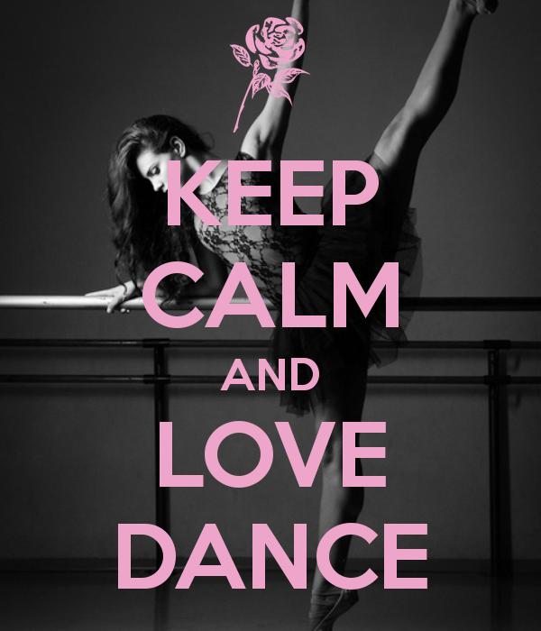 KEEP CALM AND LOVE DANCE | Creative Keep Calm Posters ...