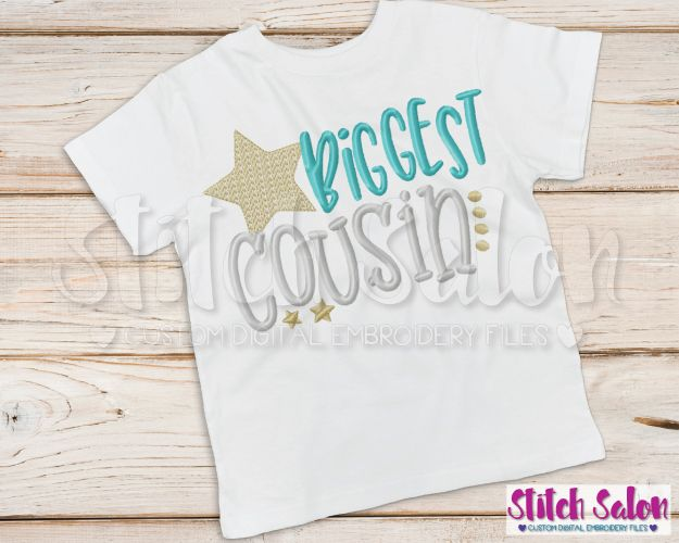 Biggest Cousin Star Embroidery Design Files