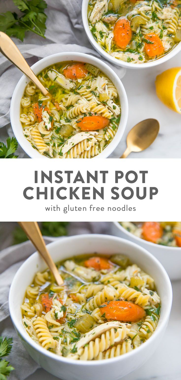 Instant Pot Gluten Free Chicken Noodle Soup #chickennoodlesoup