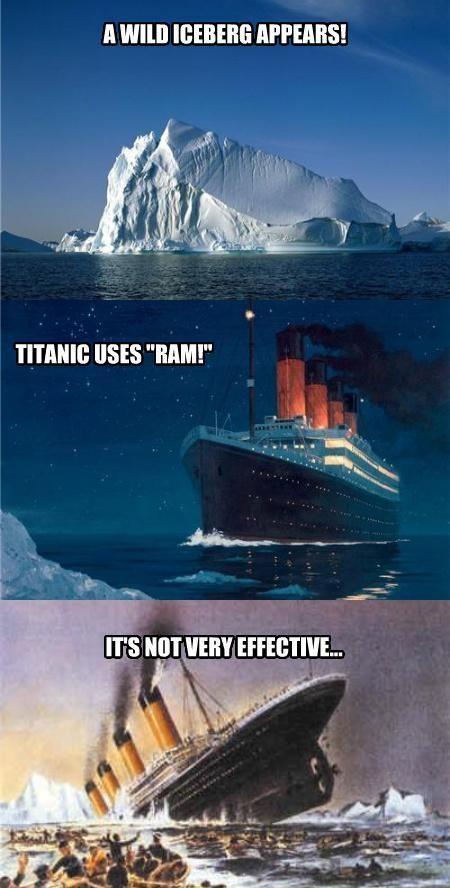 Titanic - a wild iceberg appears! | yes | Funny pokemon ...