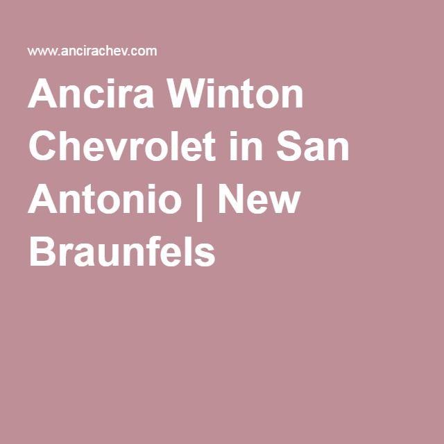 Ancira Winton Chevrolet In San Antonio | New Braunfels