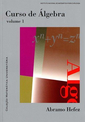 Hefez Abramo Curso De Algebra Volume 1 Rio De Janeiro Impa