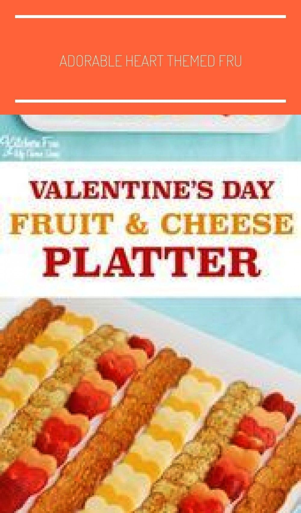 heart themed fruit and cheese party platter! Easy recipe treat for Vale... Fruit platter kids Adora