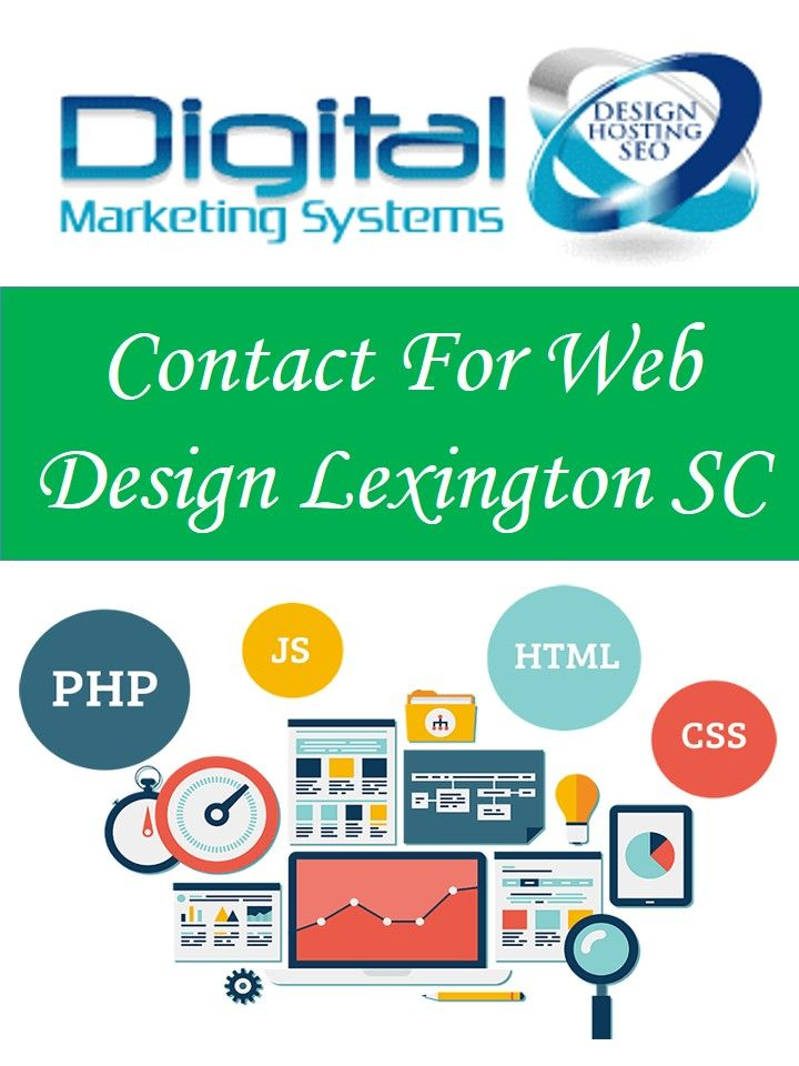 If You Are Looking For Best Website Designer In Lexington Sc You Shouldn T Much Worry Digital Marketing Is The Be Web Design Custom Web Design Website Design