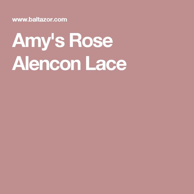 Amys Rose Alencon Lace Amy RoseHeirloom SewingWedding Dress