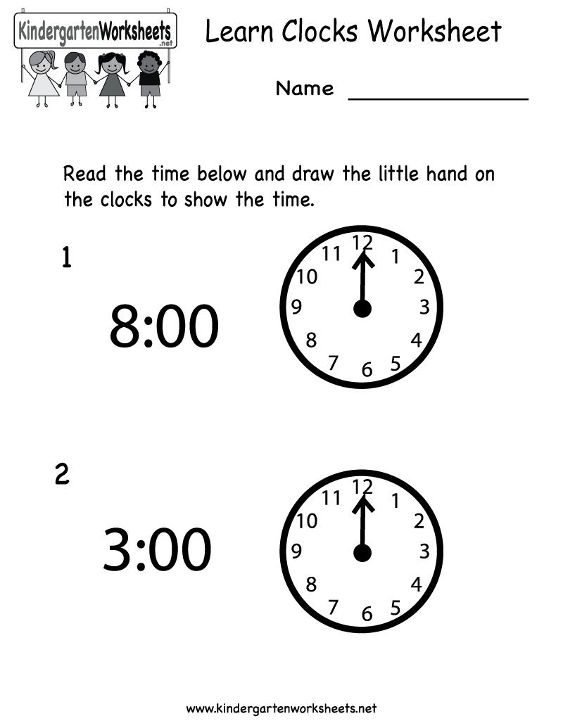 Kindergarten Learn Clocks Worksheet Printable Telling Time Worksheets Clock Worksheets Time Worksheets [ 1035 x 800 Pixel ]