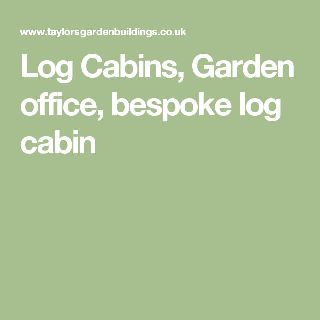 Log Cabins, Garden office, bespoke log cabin