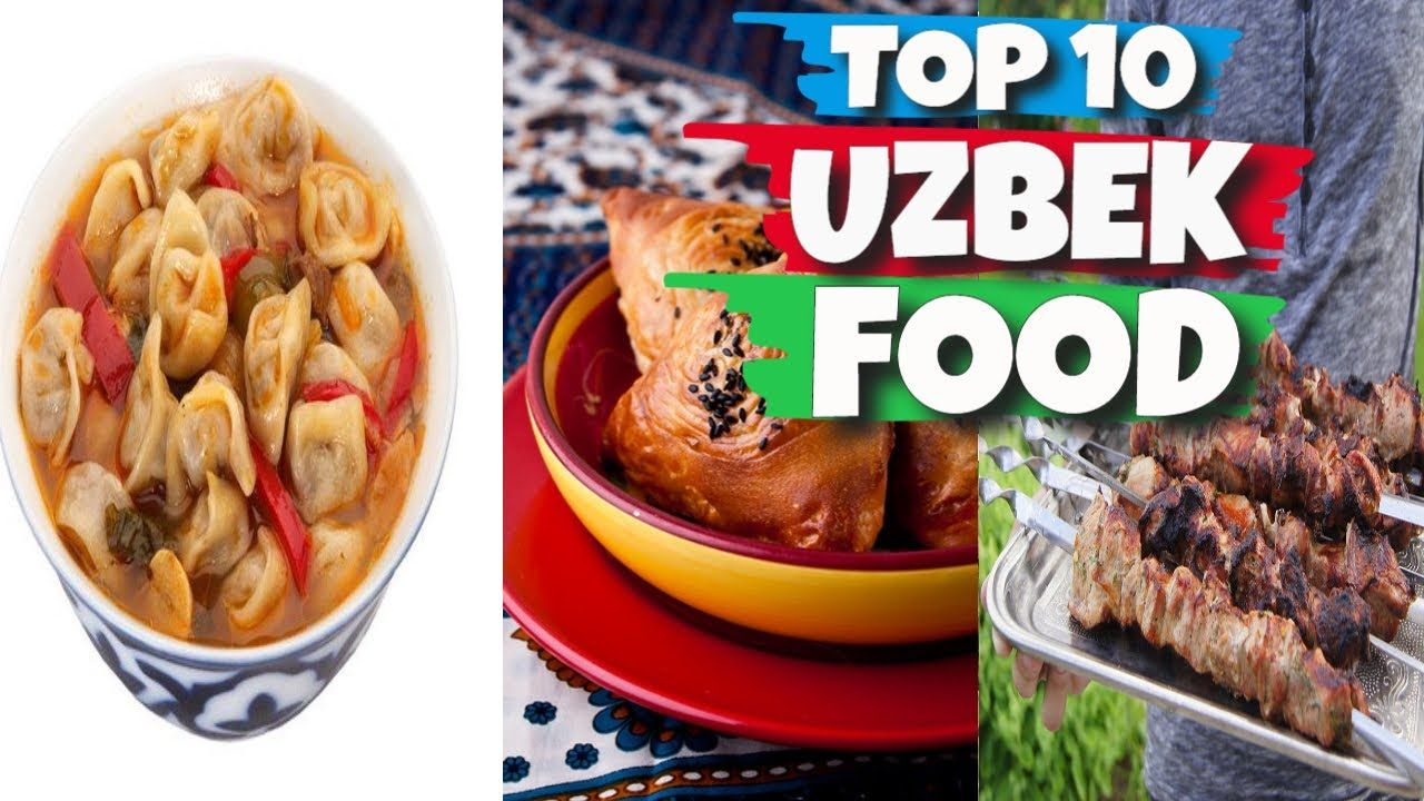 Top 10 Uzbek Food in 2020 Food, Uzbek, 10 things