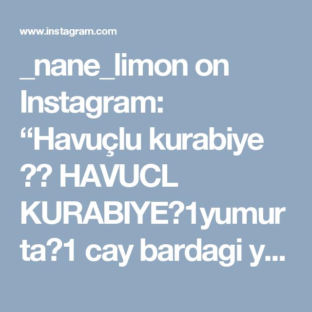 """_nane_limon on Instagram: """"Havuçlu kurabiye 😋😍 HAVUCL KURABIYE🏵1yumurta🏵1 cay bardagi yogurt🏵1 cay bardagi siviyag🏵1 cay bardagi pudra sekeri🏵100 gr yumusak tereyag🏵1…"""" • Instagram"""