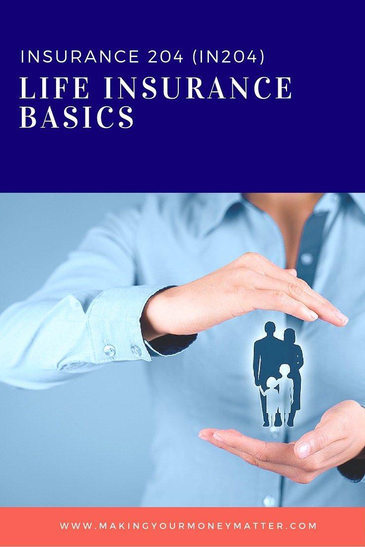 IN204: Life Insurance Basics   Life insurance, Permanent ...