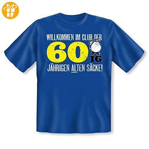 Geschenk Zum 60. Geburtstag   Fun T Shirt   Willkommen Im Club Der 60ig