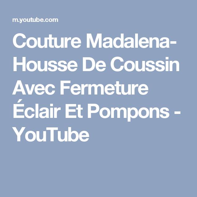 Couture Madalena- Housse De Coussin Avec Fermeture Éclair Et Pompons - YouTube
