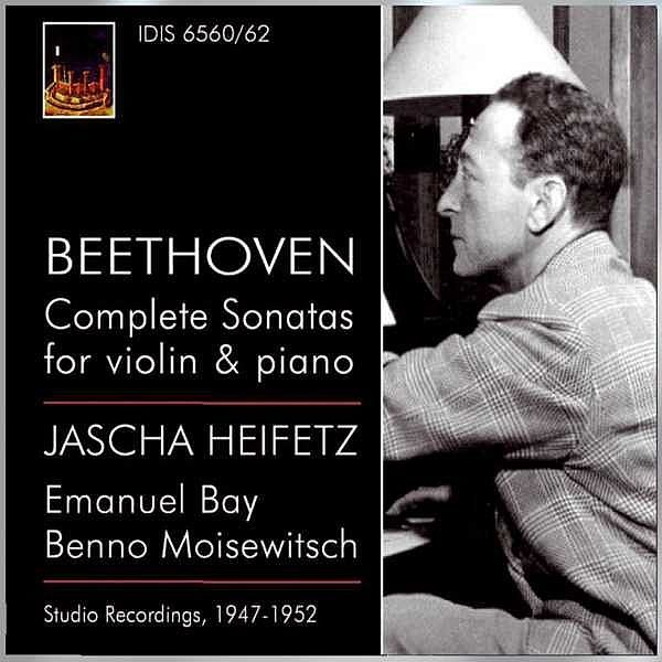Beethoven, L. Van: Violin Sonatas (Complete) (Heifetz, Bay, Moiseiwitsch) (1947-1952)-Jascha Heifetz-IDIS