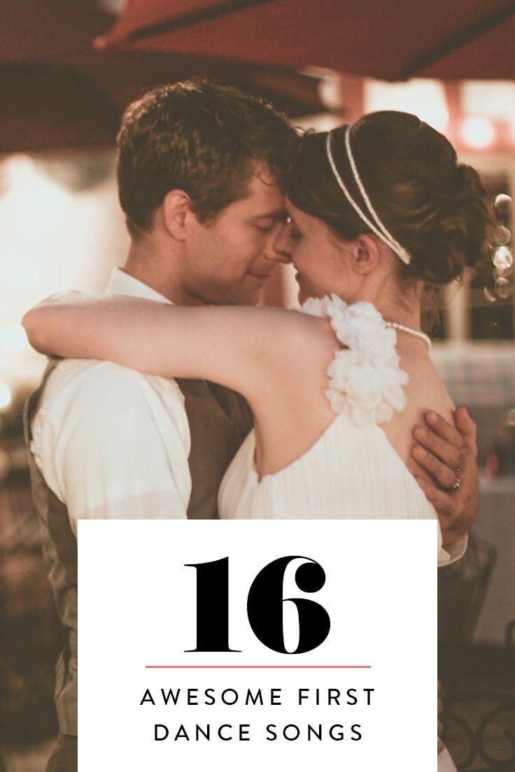 16 Awesome First Dance Songs That Arent At Last