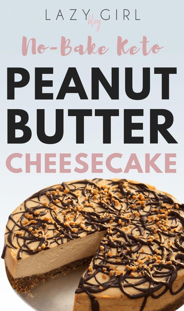 No-Bake Peanut Butter Keto Cheesecake - Keto Brownies - Ideas of Keto Brownies - Ingredients Crust: