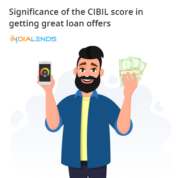 Significance Of The Cibil Score In Getting Great Loan Offers In 2020 Personal Loans Scores Loan