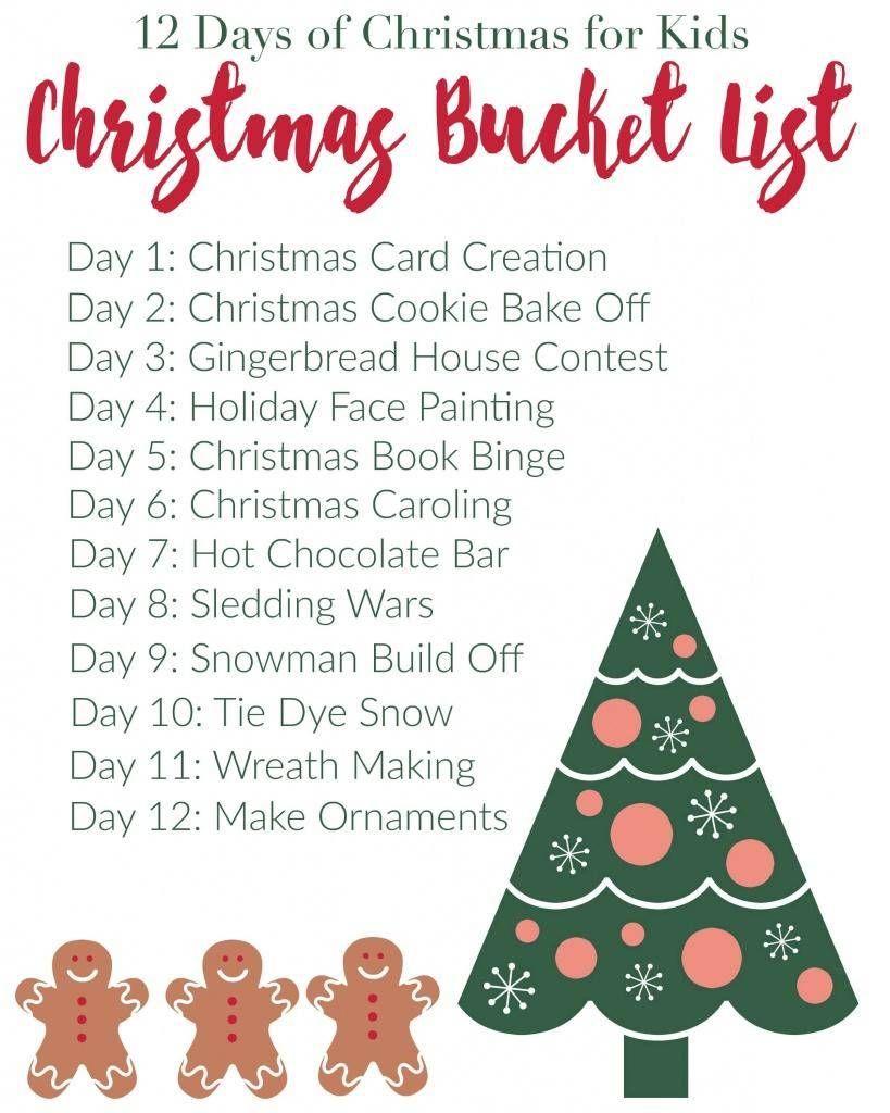 12 Days Of Christmas For Kids Free Printable Bucketlist Christmas Bucket List Christmas Bucket 12 Days Of Christmas [ 1024 x 819 Pixel ]