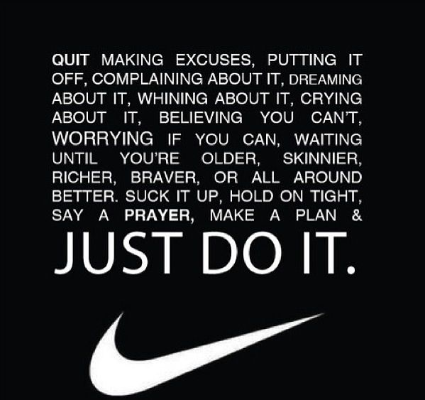 Just do it! Nike Quotes | Inspirational quotes, Nike quotes ...