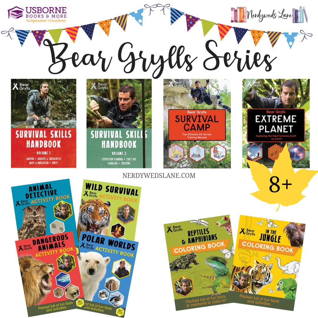 Awesome Books For Kids About Survival And The Outdoors Bear Grylls Usborne Books Bear Grylls Books