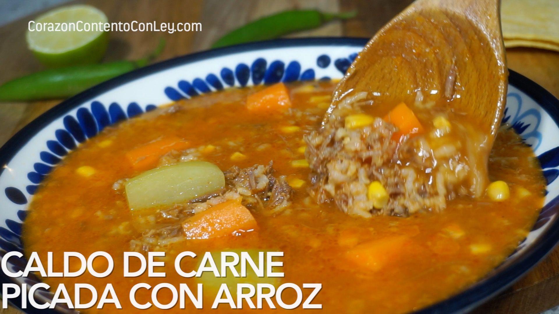 Caldo De Carne Picada Con Arroz Carne Picada Recipes Mexican
