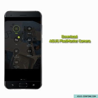 Download ASUS PixelMaster Camera 4 0 17 3_170811 APK