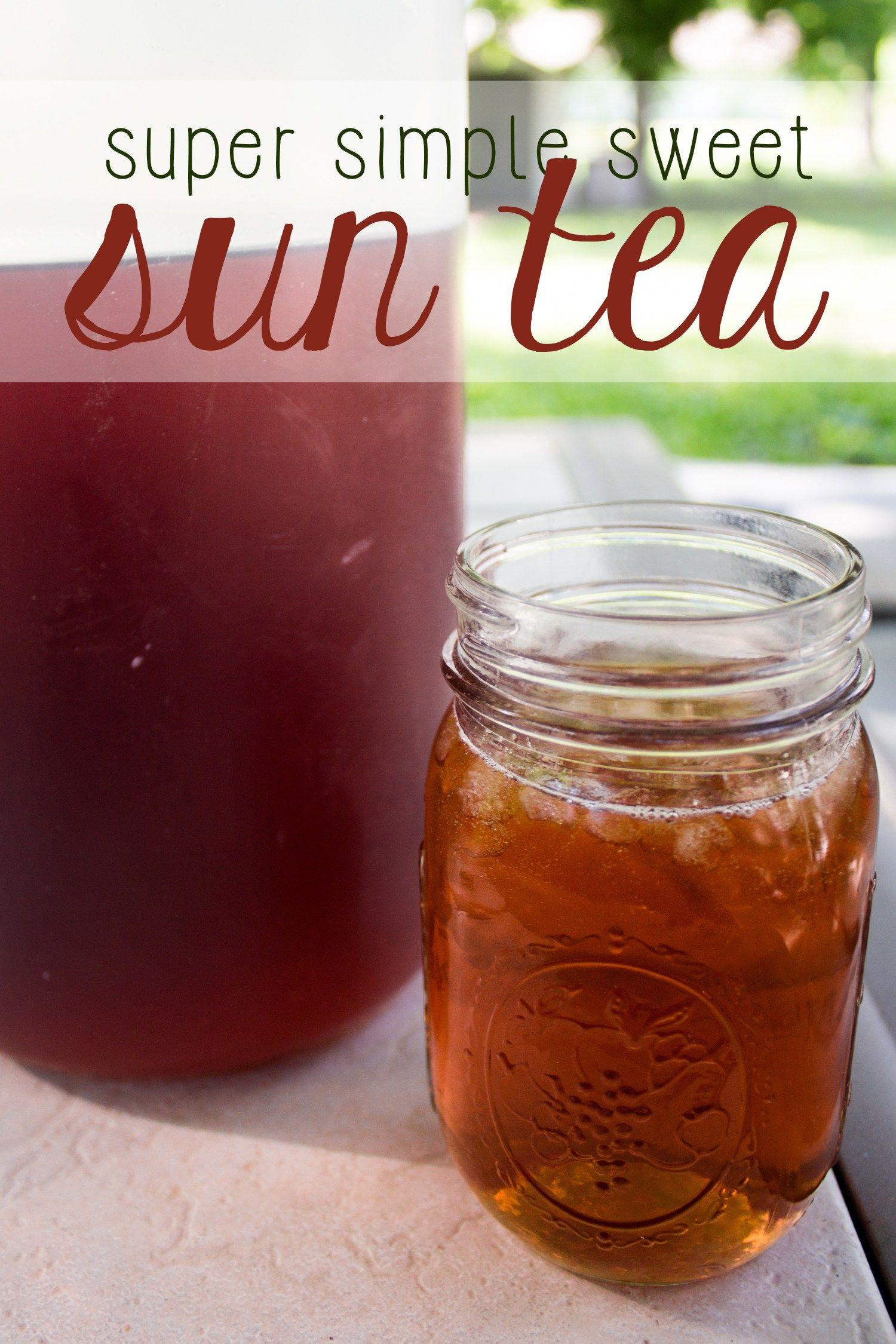 Simple Sweet Sun Tea Mama Plus One Recipe Sun Tea Recipes Sweet Tea Recipes Tea Recipes
