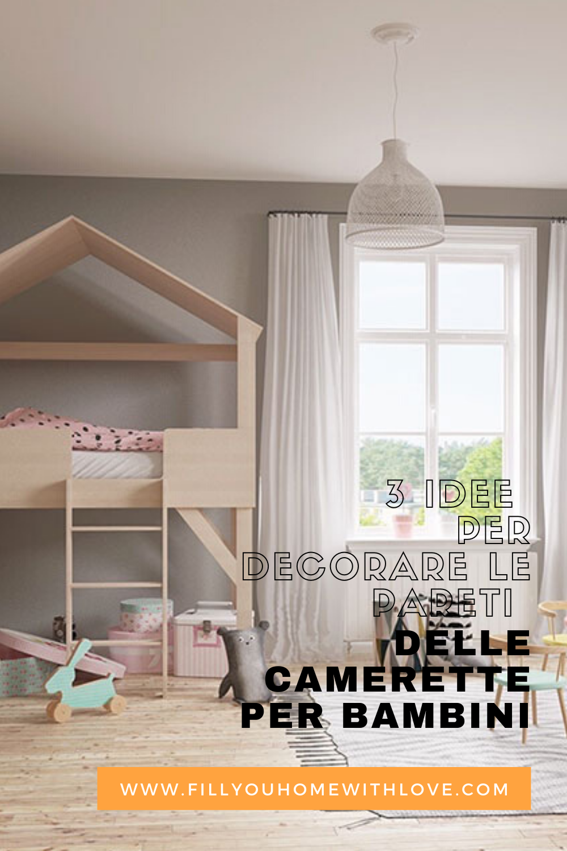 Pannelli Decorativi Per Camerette 3 idee per decorare le pareti camerette per bambini