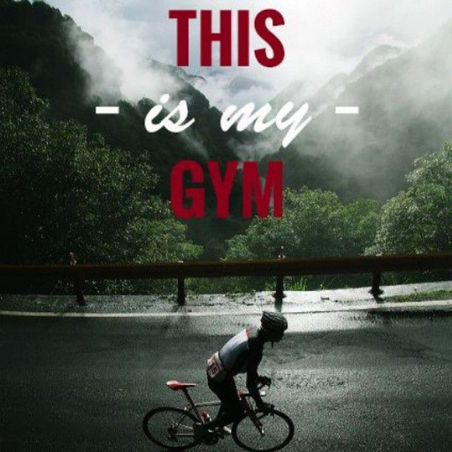 This Is My Gym Cycling Quotes Cycling Motivation Cycling Inspiration