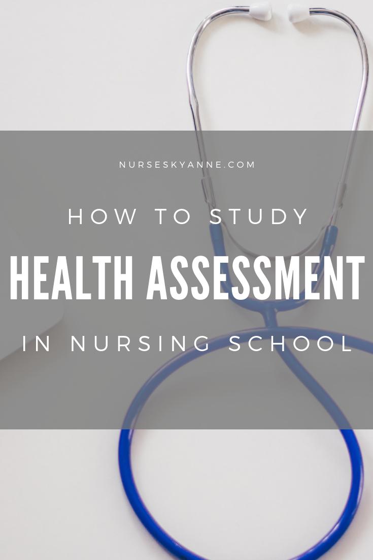 How to Study Health Assessment in Nursing School Nursing