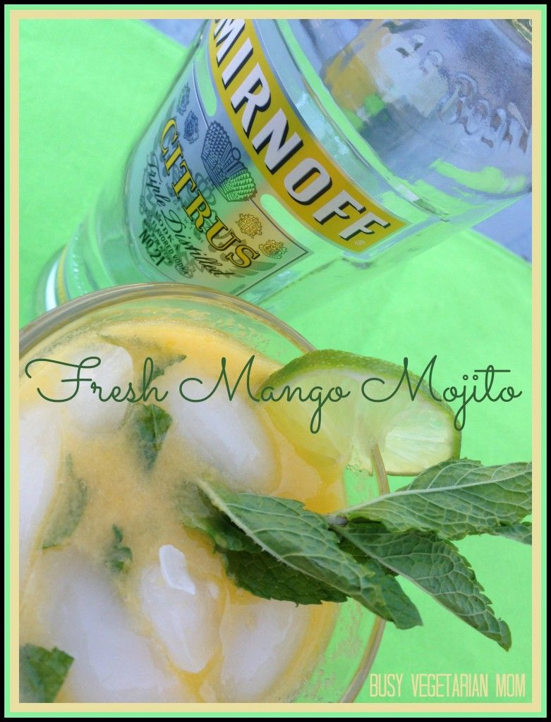 Fresh Mango Mojito with Smirnoff Citrus Vodka