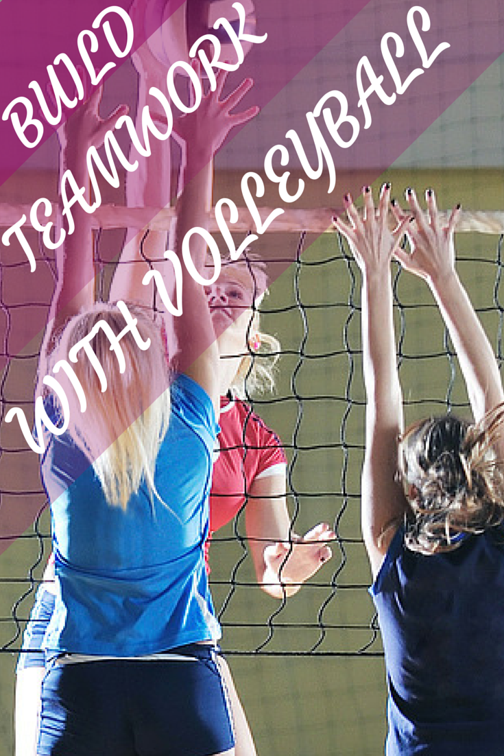 Volleyball helps teach teamwork. Reach about our tips and