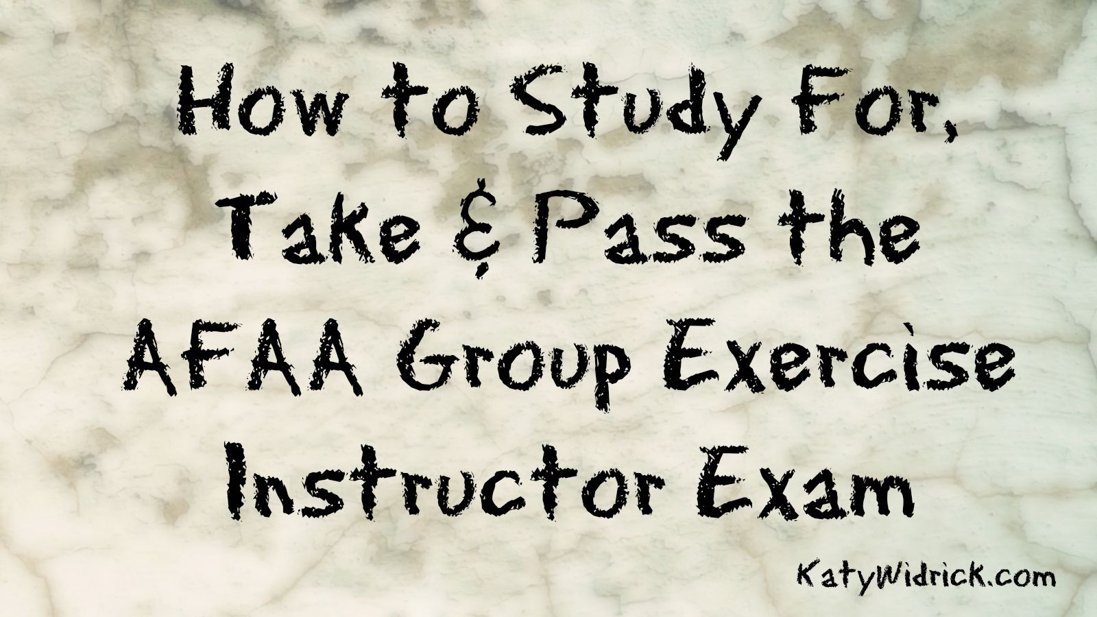 Study for pass the afaa group exercise instructor exam from the written exam to the practical section of the afaa group exercise instructor certification 1betcityfo Gallery