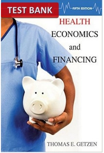 Pin On Health Economics And Financing 5th Edition Test Bank