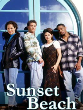 Sunset Beach  I used to love this show on Channel 5 back in