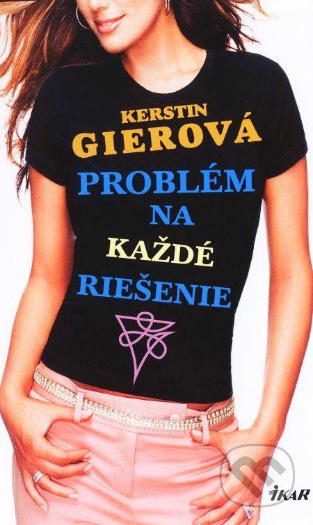 Wonders of books: Kerstin Gier: Problém na každé riešenie