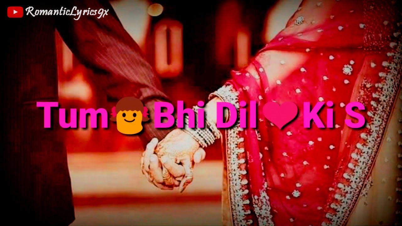 Pyar Manga Hai Tumse WhatsApp Status Video Romantic Lyrics ...