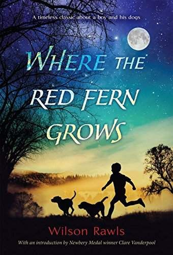 Where The Red Fern Grows Good Books Middle Grade Books Wilson