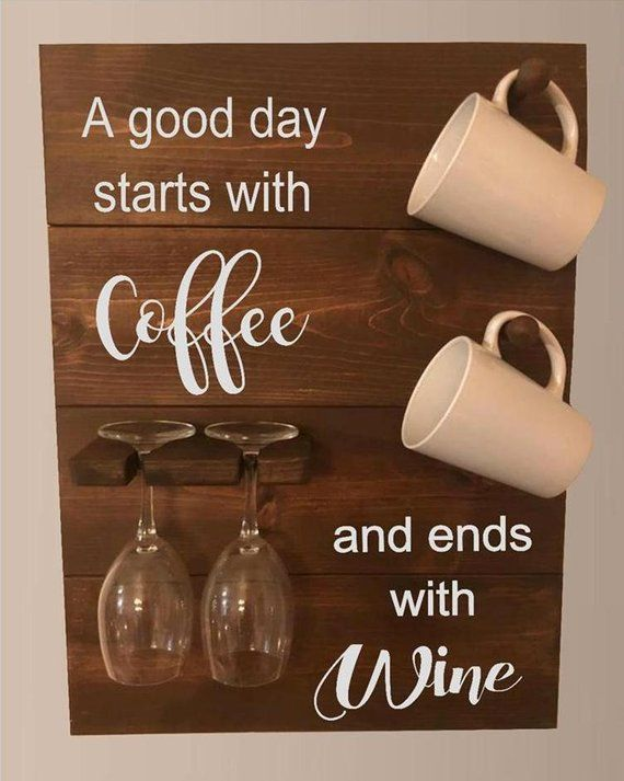 Items similar to Wine Glass Coffee Cup Holder - Good Day starts with Coffee, ends with Wine - Wine Bar - Coffee Bar on Etsy #coffeecup