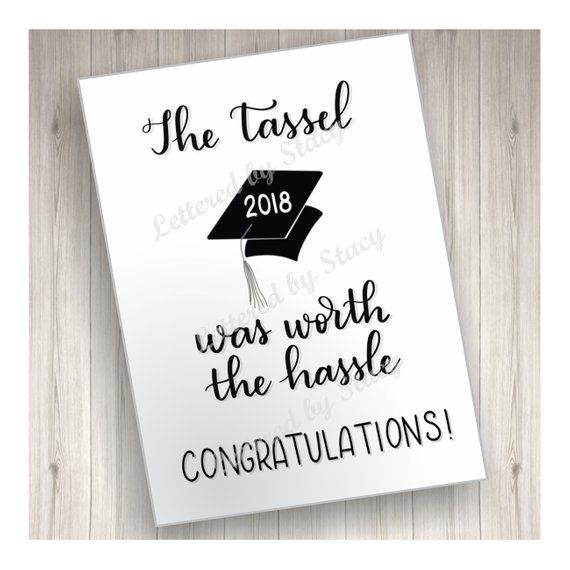greeting card graduation card graduation gifts graduation gift the tassel was worth the hassle card card for grad 2018 graduation