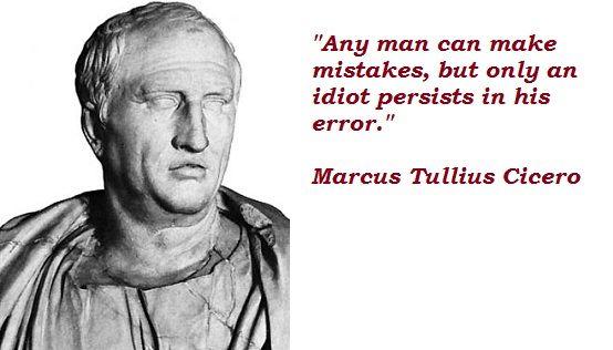 http://www.rugusavay.com/wp-content/uploads/2013/03/Marcus-Tullius-Cicero-Quotes-3.jpg