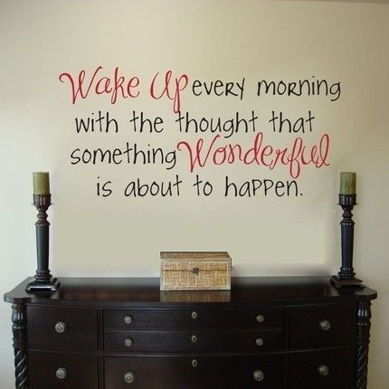 Wake Up Every Morning Quotes Positive Quotes Inspirational Words Words Great Quotes