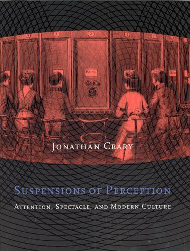 Suspensions of Perception: Attention, Spectacle, and Modern Culture (October Books) by Jonathan Crary http://www.amazon.com/dp/0262531992/ref=cm_sw_r_pi_dp_FtlBwb128KQC8