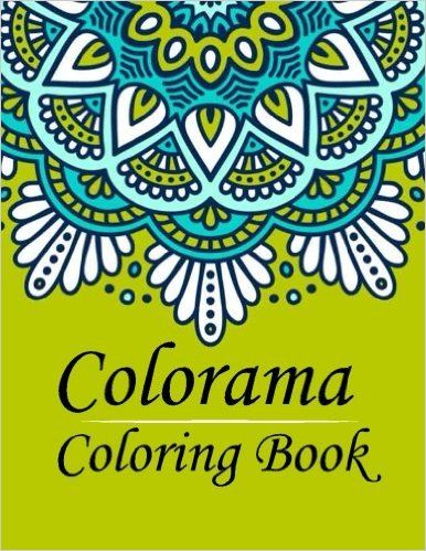 Colorama Coloring Book Stress Relieving Patterns Books For Adults