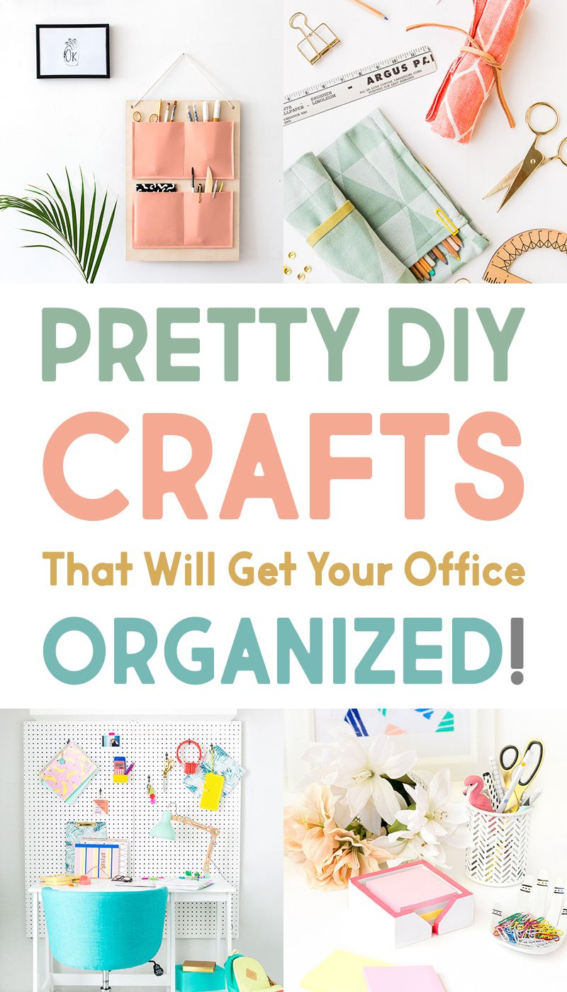Pretty DIY Crafts That Will Get Your Office Organized Organizing Organize OfficeOrganizing