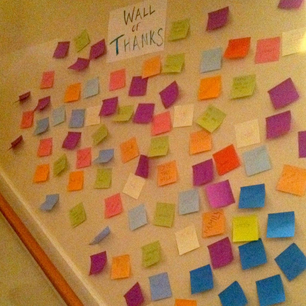 Wall of Thanks in the house. Need to thank a sister? Write a little note and stick it on the wall!