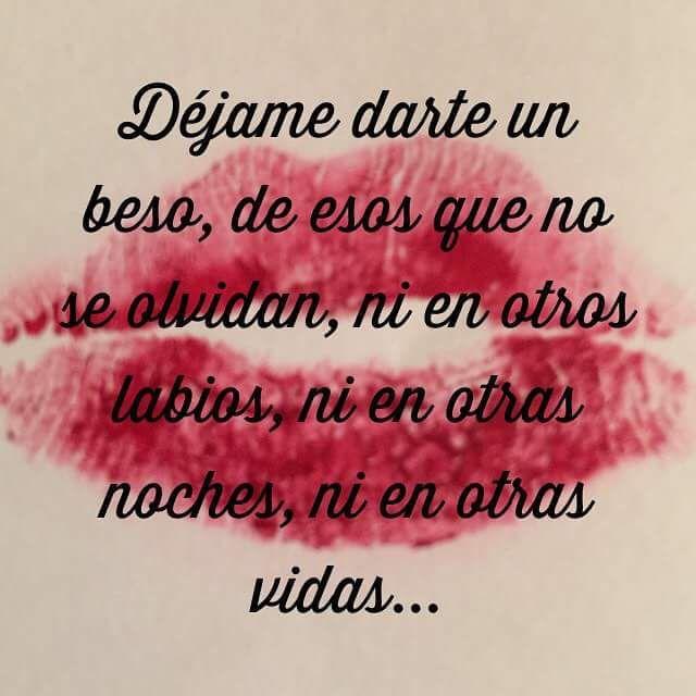 Porque Un Beso De Un Amor Verdadero Es El Mejor Munequito Frases