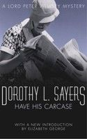 Have His Carcase by Dorothy L. Sayers // published in 1932