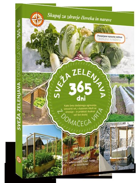 Sveza Zelenjava Z Domacega Vrta 365 Dni Spletna Knjigarna Zalozbe Jasno In Glasno Book Cover Books House