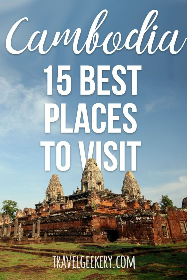 Looking for the best places to visit in Cambodia? Apart from the magical Angkor Wat in Siem Reap, there's a lot more destinations to put on your Cambodia travel list. See these tips on Cambodia destinations for when you want to go backpacking the country. #cambodia #cambodiatravel #travelgeekery