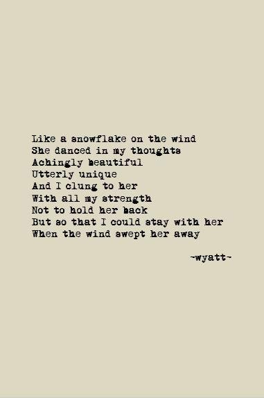 Snowflake Wyattpoems Wyattwrites Poetry Love Poems Quotes Impressive Love Snowflake Quotes